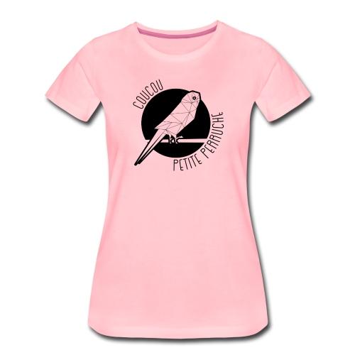 Coucou Petite Perruche - T-shirt Premium Femme