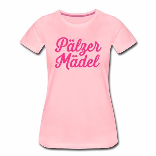 Pälzer Mädel - Frauen Premium T-Shirt