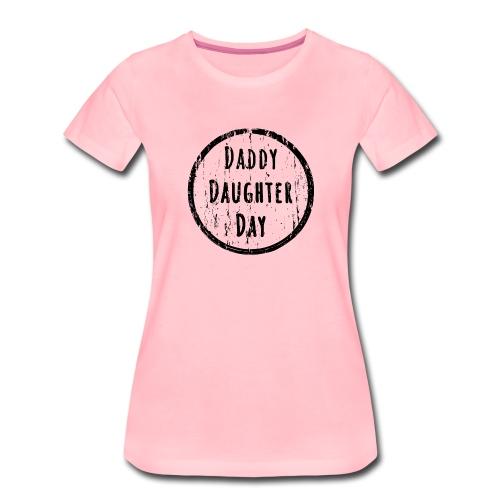 Daddy Daughter Day - Frauen Premium T-Shirt