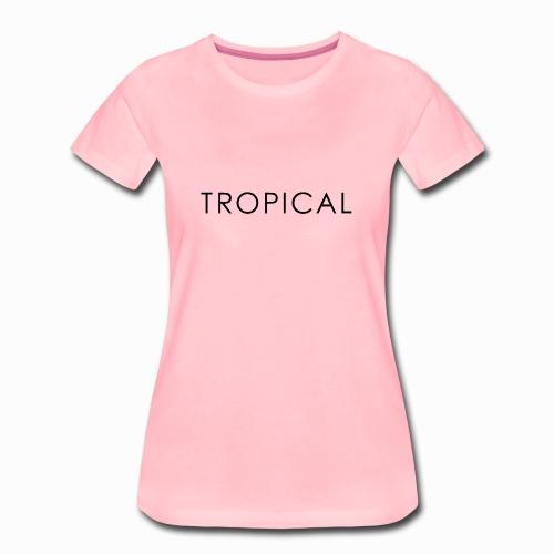 tropical - Frauen Premium T-Shirt