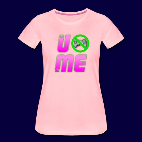 U can't play Me pink (LIMITIERTE ZEIT) - Frauen Premium T-Shirt