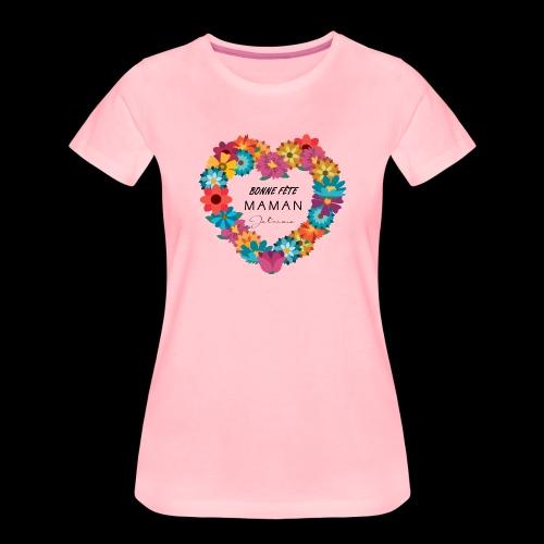 Bonne fête maman Je t'aime ! - T-shirt Premium Femme