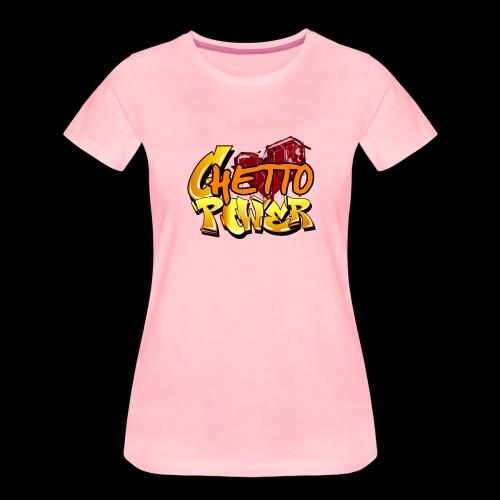 ghetto power - Maglietta Premium da donna