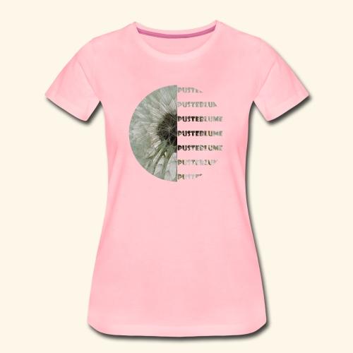 Pusteblume, Löwenzahn - Frauen Premium T-Shirt