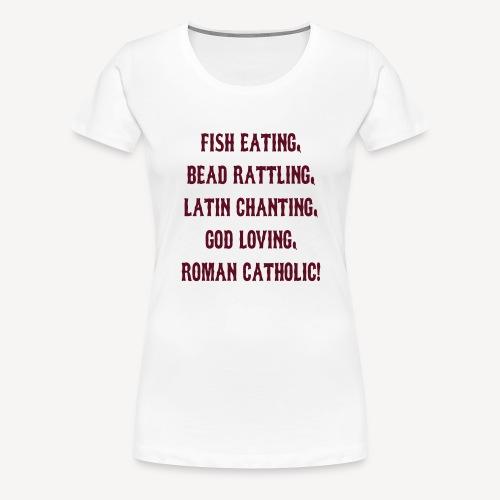 FISH EATING BEAD RATTLING - Women's Premium T-Shirt
