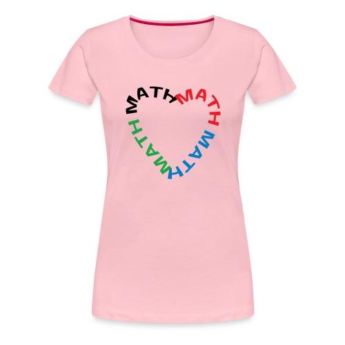 Math Text Heart - Women's Premium T-Shirt