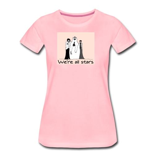 we re all stars 2 - Camiseta premium mujer
