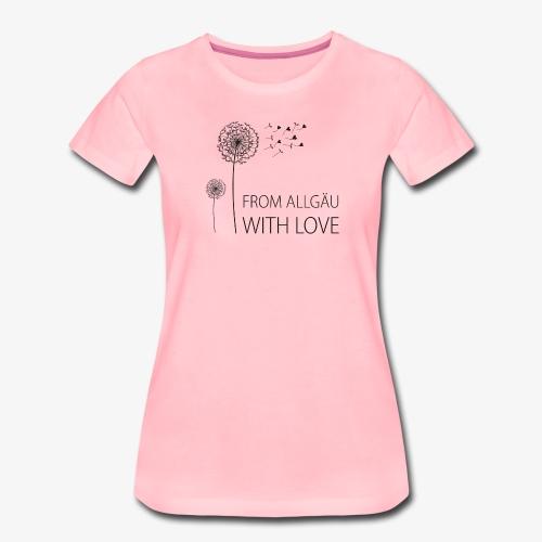 From Allgäu with love - Frauen Premium T-Shirt