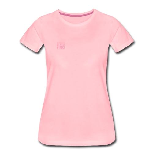 8BA0D2A9 DEE6 44ED B7C7 0AC64C505875 - Dame premium T-shirt