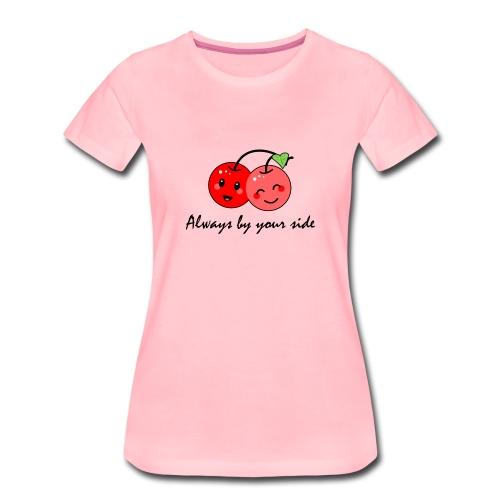 Always by your side - Frauen Premium T-Shirt