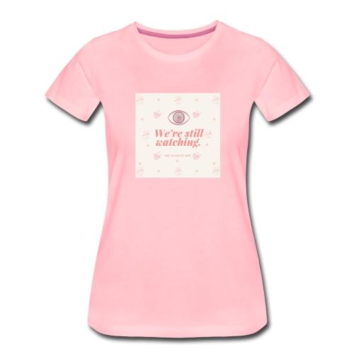Automnicon. We're still watching. - Women's Premium T-Shirt