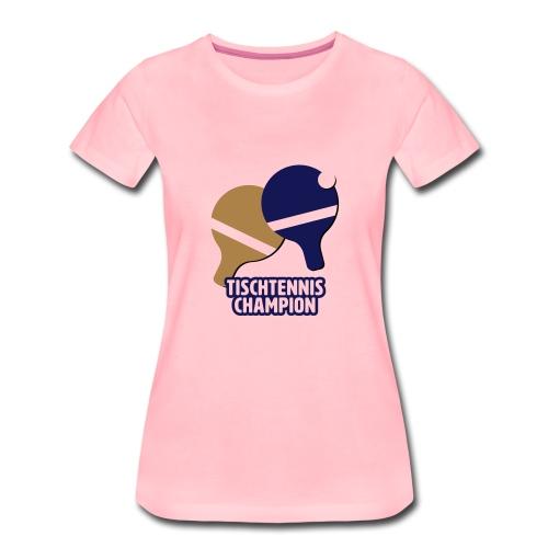Tischtennis Champion Ping Pong - Frauen Premium T-Shirt