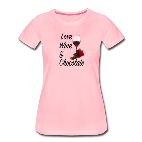 Love, wine & chocolate - Frauen Premium T-Shirt
