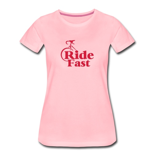Ride Fast Shirt für Radfahrer. - Frauen Premium T-Shirt
