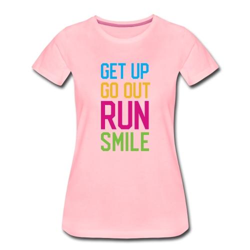 Get Up. Go Out. Run. Smile. - Koszulka damska Premium