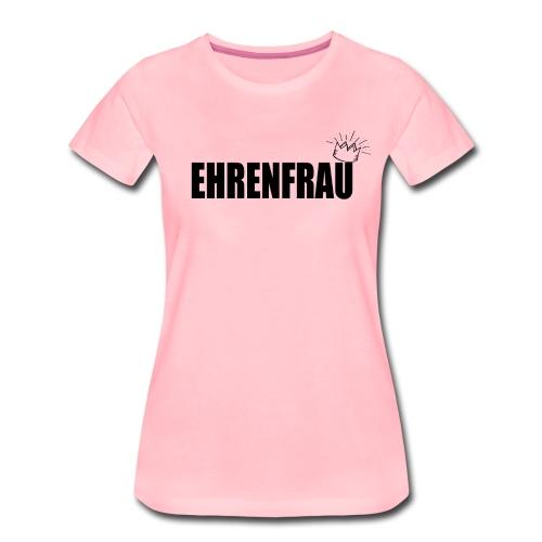 Ehrenfrau - Jugendwort 2018 - Frauen Premium T-Shirt