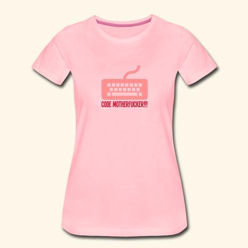 Code Motherfucker - Premium-T-shirt dam