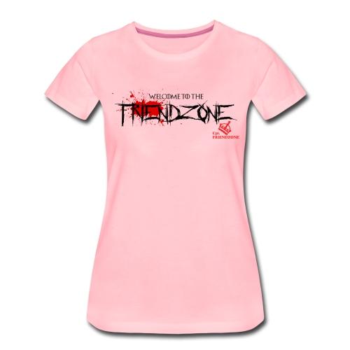 Welcome to the Friendzone - Frauen Premium T-Shirt