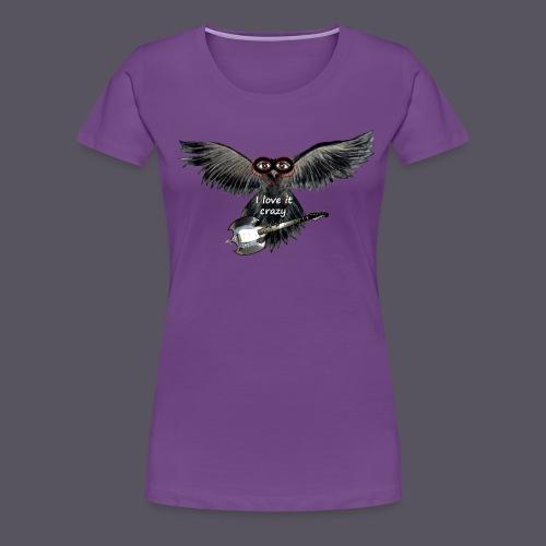 I love it crazy - Frauen Premium T-Shirt
