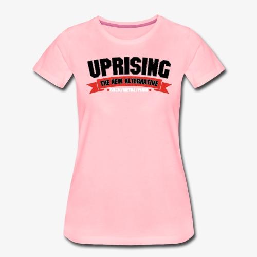 Uprising - Hi Res - Women's Premium T-Shirt