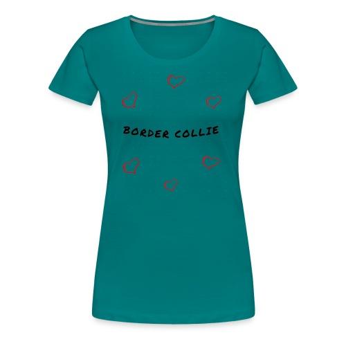 Border Collie Love - Frauen Premium T-Shirt