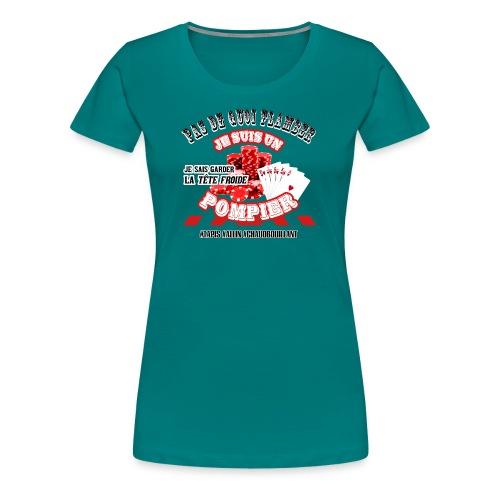 Les POMPIERS fan de POKER ! - T-shirt Premium Femme