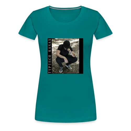 Typisch Kanax - Frauen Premium T-Shirt