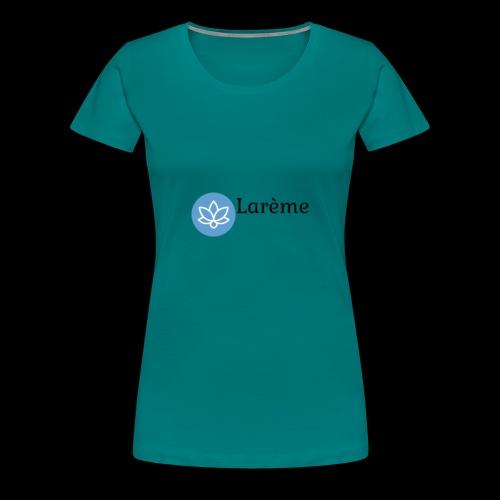 Larème - Frauen Premium T-Shirt