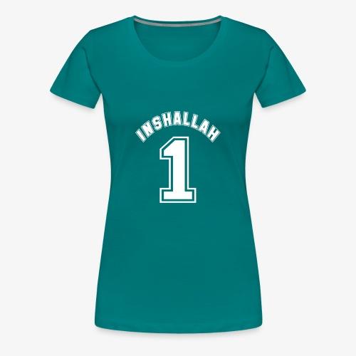 Inshallah - Frauen Premium T-Shirt
