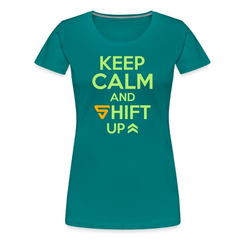 Shift UP ! - T-shirt Premium Femme