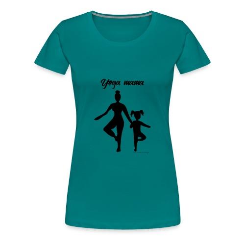 Yoga mama fille - T-shirt Premium Femme