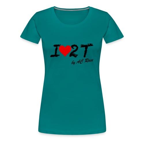 Ilove2t - Camiseta premium mujer