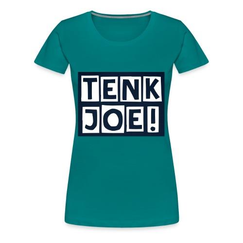 Tenkjoe - T-shirt Premium Femme