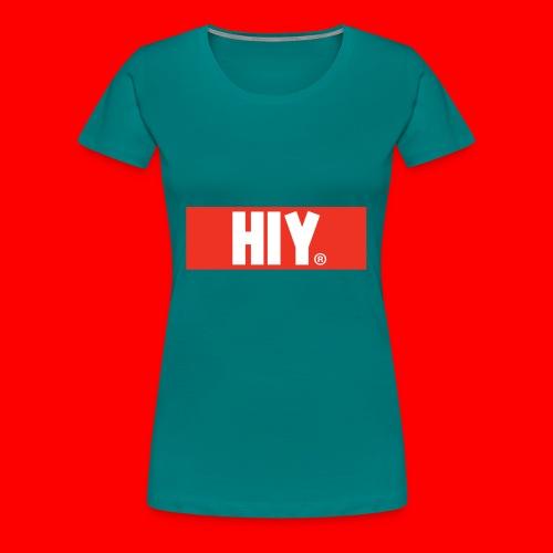 HIY Sweatshirt - Vrouwen Premium T-shirt