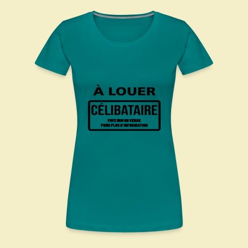 Funny T-Shirt - T-shirt Premium Femme