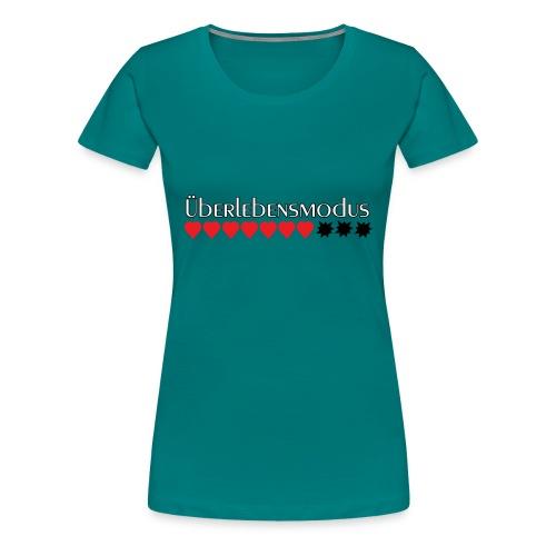 Überlebensmodus - wenn die Energie begrenzt ist - Frauen Premium T-Shirt
