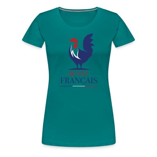 Buvez Français! - T-shirt Premium Femme