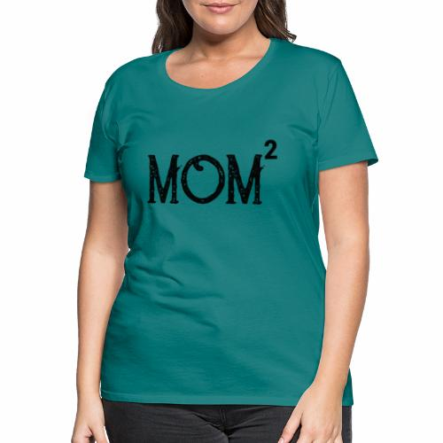 Muttertag 2019 | Mom of 2 Kids | Zwillinge - Frauen Premium T-Shirt