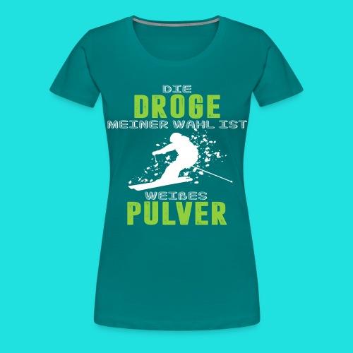 Ski fahren Droge - Frauen Premium T-Shirt