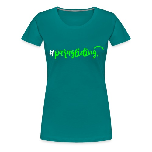 #paragliding - Frauen Premium T-Shirt