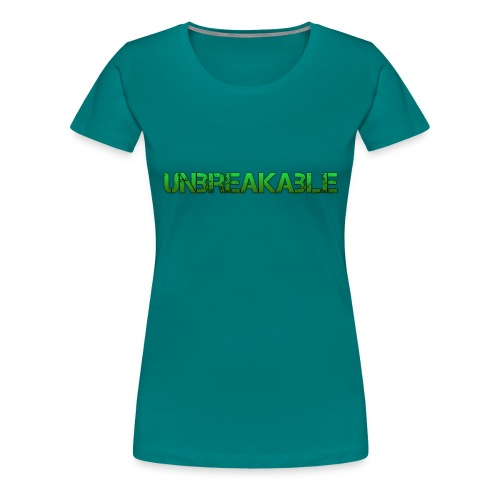 Unbreakable - Vrouwen Premium T-shirt