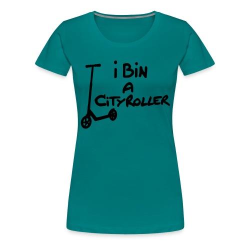 I bin a Cityroller - Frauen Premium T-Shirt