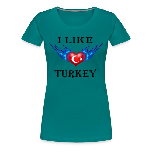 I Like Turkey - Frauen Premium T-Shirt