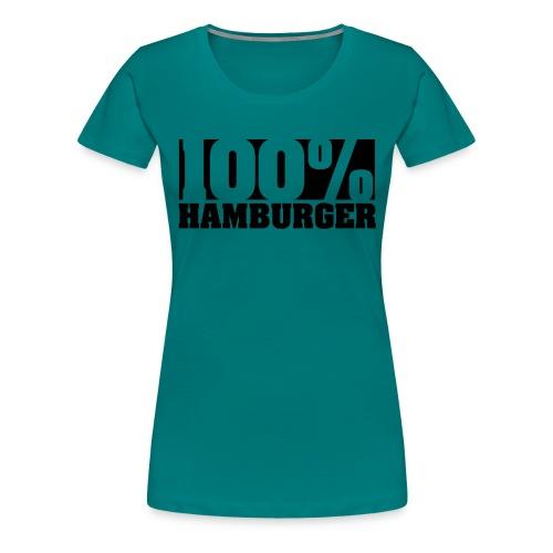 100% Hamburger Hoodie - Frauen Premium T-Shirt