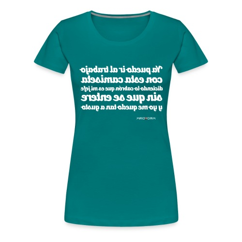 #YaPuedoIrAlTrabajo - Camiseta premium mujer