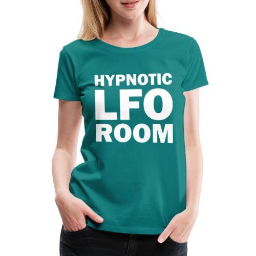 The Hypnotic Lfo Room White Logo - Women's Premium T-Shirt