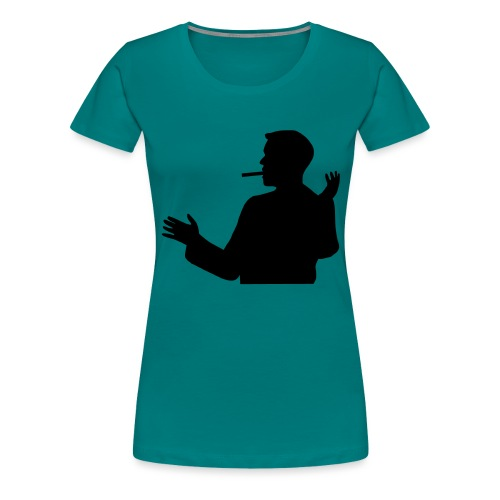 Weet ne, musst sehn! - Frauen Premium T-Shirt