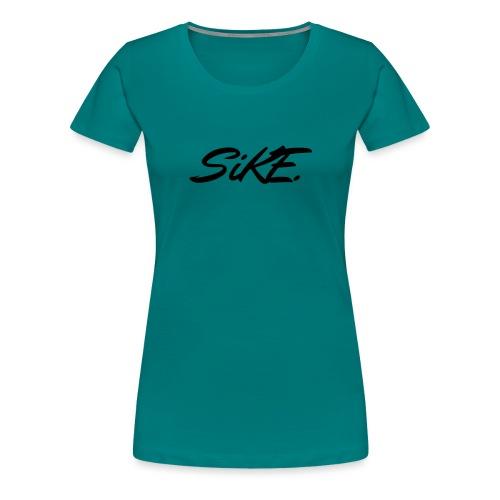 SIKE - T-shirt Premium Femme