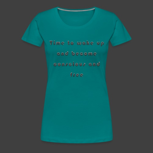 Time to wakeup - Women's Premium T-Shirt