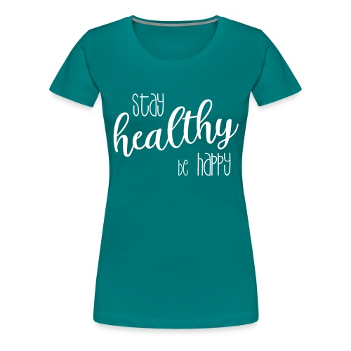 shirtsbydep healthy happy - Vrouwen Premium T-shirt